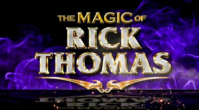 The Magic of Rick Thomas